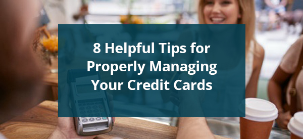 8 Helpful Tips Credit Cards